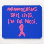 Los mamogramas ahorran vidas. Soy la prueba Tapetes De Ratones