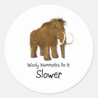 Los mamuts lanosos lo hacen más lento pegatina redonda