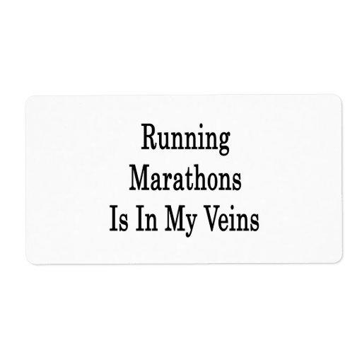 Los maratones corrientes están en mis venas etiqueta de envío
