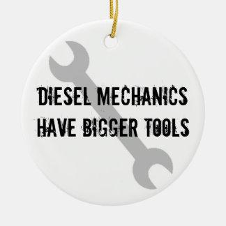 ¡Los mecánicos de Diesal tienen herramientas más Adorno Redondo De Cerámica