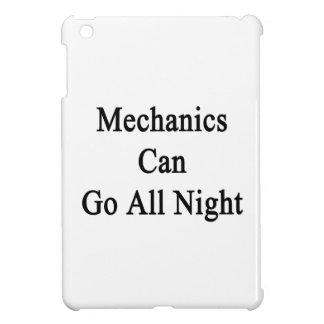 Los mecánicos pueden ir toda la noche