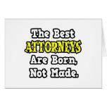 Los mejores abogados nacen, no hecho felicitación