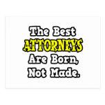 Los mejores abogados nacen, no hecho postal