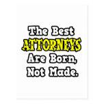 Los mejores abogados nacen, no hecho postales