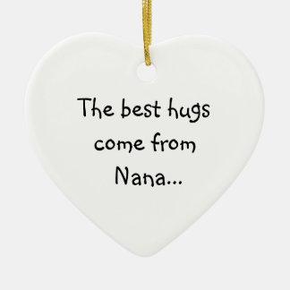 Los mejores abrazos vienen de Nana Adorno Navideño De Cerámica En Forma De Corazón