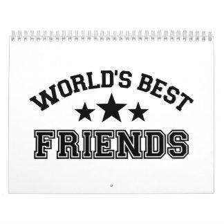 Los mejores amigos del mundo calendario de pared