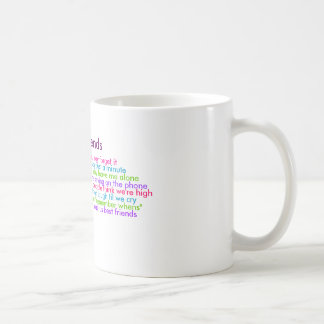 Los mejores amigos, entienden cuando usted dice lo taza
