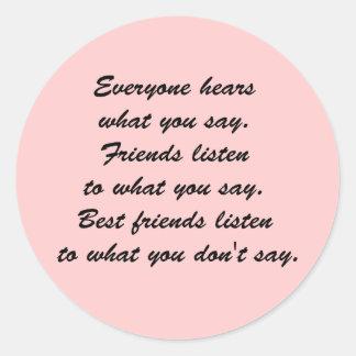 Los mejores amigos escuchan etiquetas
