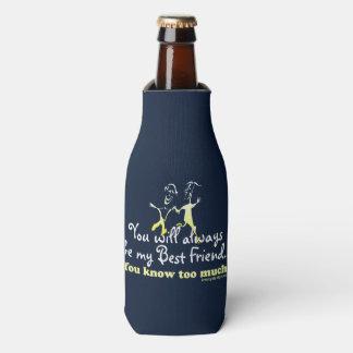 Los mejores amigos saben enfriador de botellas