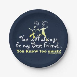 Los mejores amigos saben plato de papel de 7 pulgadas