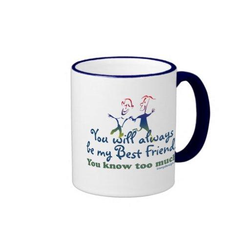 Los mejores amigos saben taza a dos colores