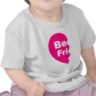 Los mejores amigos, sean FRU Camiseta