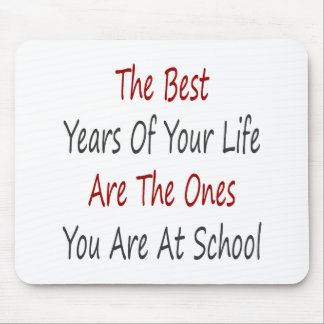 Los mejores años de su vida son los que usted es A Tapete De Ratones