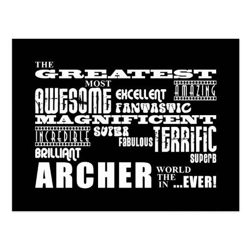Los mejores Archers: El Archer más grande Tarjetas Postales