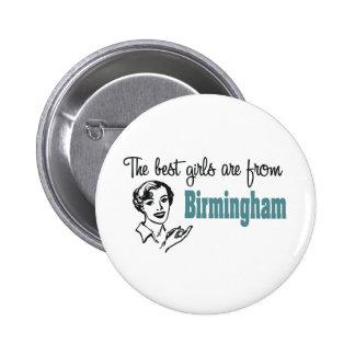 Los mejores chicas son de Birmingham Pin Redondo 5 Cm