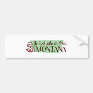 Los mejores chicas son de Montana Pegatina Para Auto