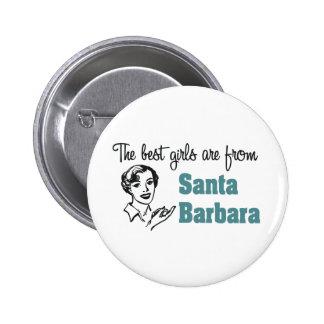 Los mejores chicas son de Santa Barbara Pin Redondo De 2 Pulgadas