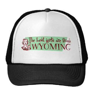 Los mejores chicas son de Wyoming Gorros