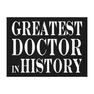 Los mejores doctores: El doctor más grande en hist Impresión En Lienzo Estirada