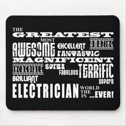 Los mejores electricistas: El electricista más gra Alfombrilla De Ratón