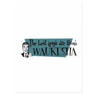 Los mejores individuos son de Waukesha Tarjetas Postales