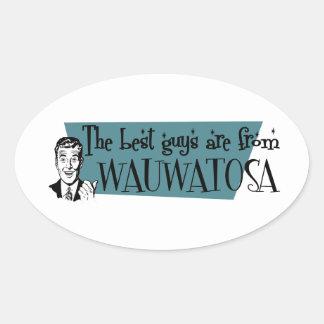 Los mejores individuos son de Wauwatosa Pegatina Ovalada