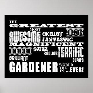 Los mejores jardineros El jardinero más grande Posters
