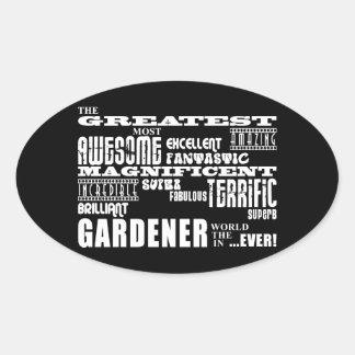 Los mejores jardineros: El jardinero más grande Pegatina Ovalada