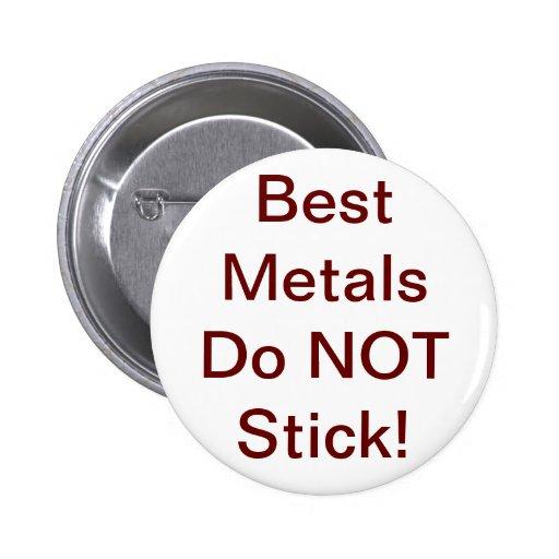 Los mejores metales no pegan los botones pin
