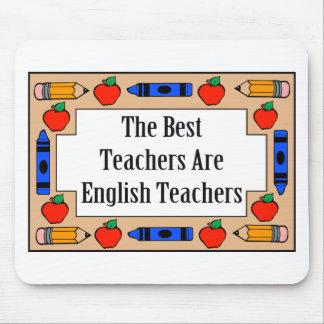 Los mejores profesores son profesores de inglés alfombrillas de raton
