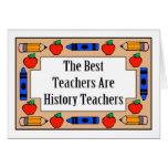 Los mejores profesores son profesores de la histor felicitación