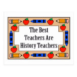 Los mejores profesores son profesores de la histor tarjeta postal