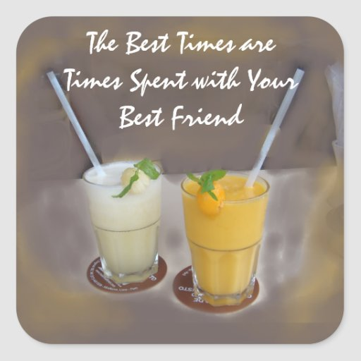 Los mejores tiempos son épocas con su mejor amigo pegatina cuadradas personalizadas