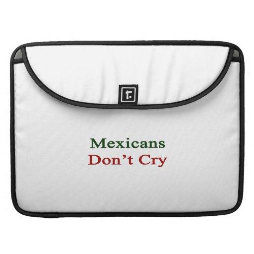 Los mexicanos no lloran fundas para macbooks