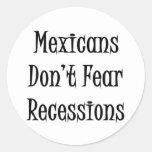 Los mexicanos no temen recesiones pegatinas redondas