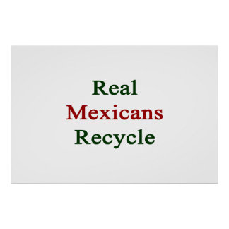 Los mexicanos reales reciclan póster