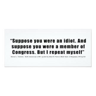 Los miembros del Congreso son cita de los idiotas Comunicados Personalizados