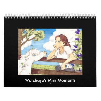 Los mini momentos de Watcheye Calendarios De Pared