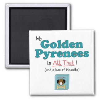 ¡Los mis Pirineos de oro son todos los eso! Imán Cuadrado