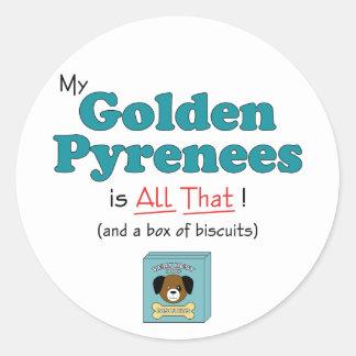 ¡Los mis Pirineos de oro son todos los eso! Pegatina Redonda