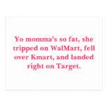 Los momma de Yo tan gordos, ella disparó en WalMar Tarjeta Postal
