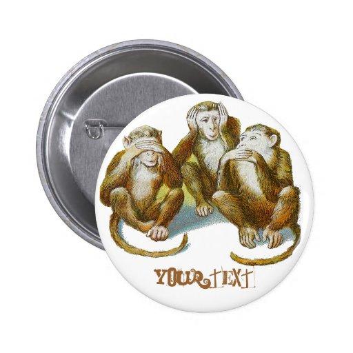 Los monos ven que oír para no hablar ningún mal añ pin redondo de 2 pulgadas