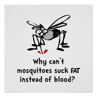 Los mosquitos chupan póster