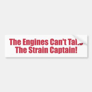 ¡Los motores no pueden tomar al capitán de la tens Pegatina Para Auto