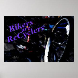 Los motoristas son poster de los recicladores 2