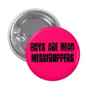 los muchachos son botón principal de los messerupp pin redondo de 1 pulgada