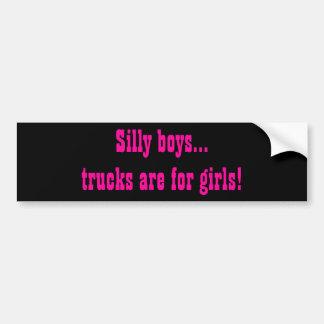 Los muchachos tontos, camiones están para la pegat etiqueta de parachoque