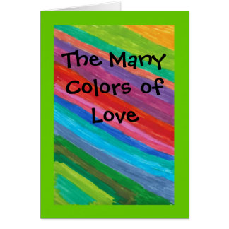 Los muchos colores del amor tarjeta de felicitación
