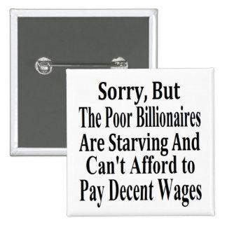 Los multimillonarios no pueden permitirse pagar sa pin cuadrado