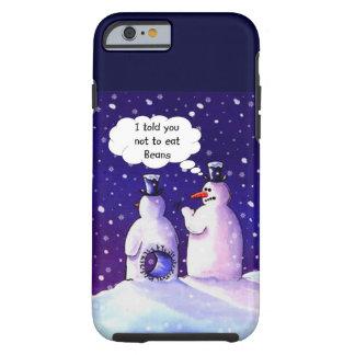Los muñecos de nieve no comen habas funda de iPhone 6 tough